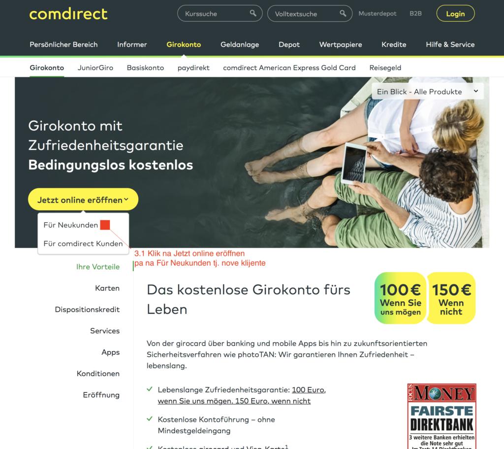 Treći korak je klik je početak podnešenja zahteva za otvaranje računa klikom na dugme Jetzt Eröffnen, pa onda na Für Neukunden tj. za nove mušterije