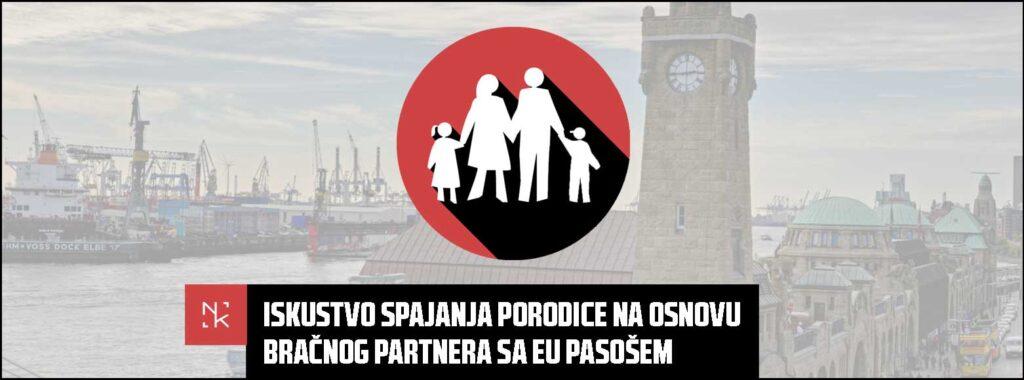 Iskustvo spajanja porodice na osnovu bračnog partnera sa EU pasošem
