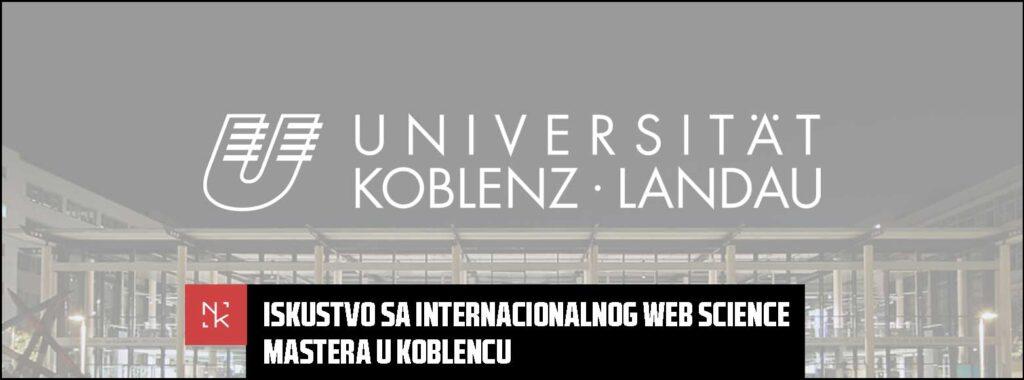 Iskustvo sa internacionalnog Web Science mastera u Koblencu