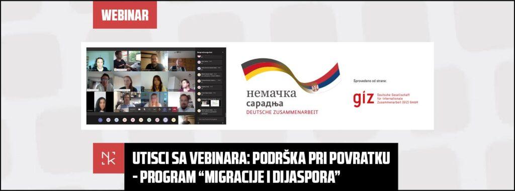 """Utisci sa vebinara: Podrška pri povratku – globalni program """"Migracije i dijaspora"""""""